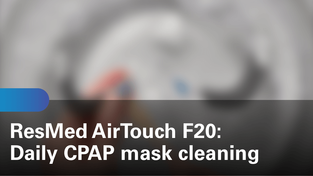 sleep-apnea-airtouch-f20-daily-cpap-mask-cleaning